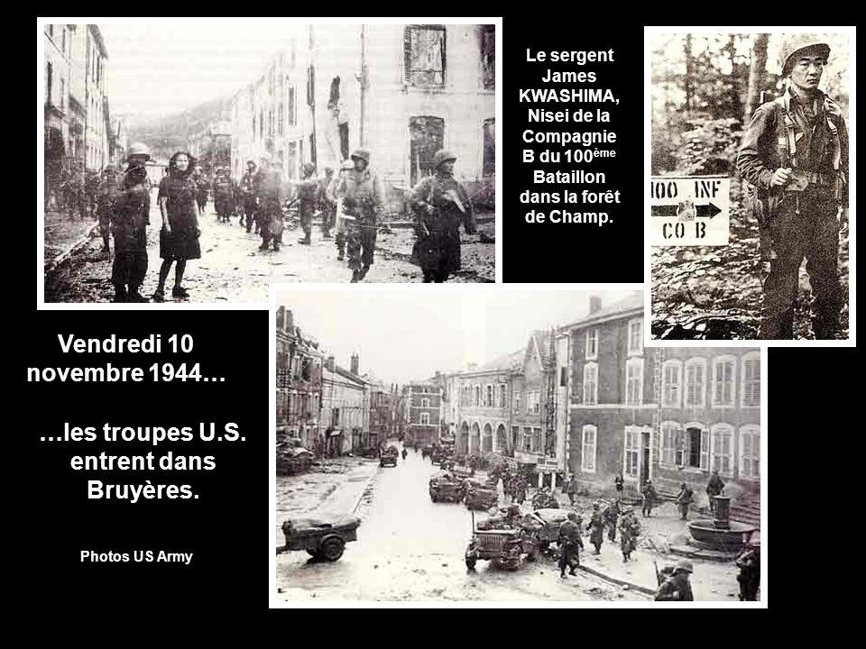 Vendredi 10 novembre 1944… …les troupes U.S.entrent dans Bruyères.