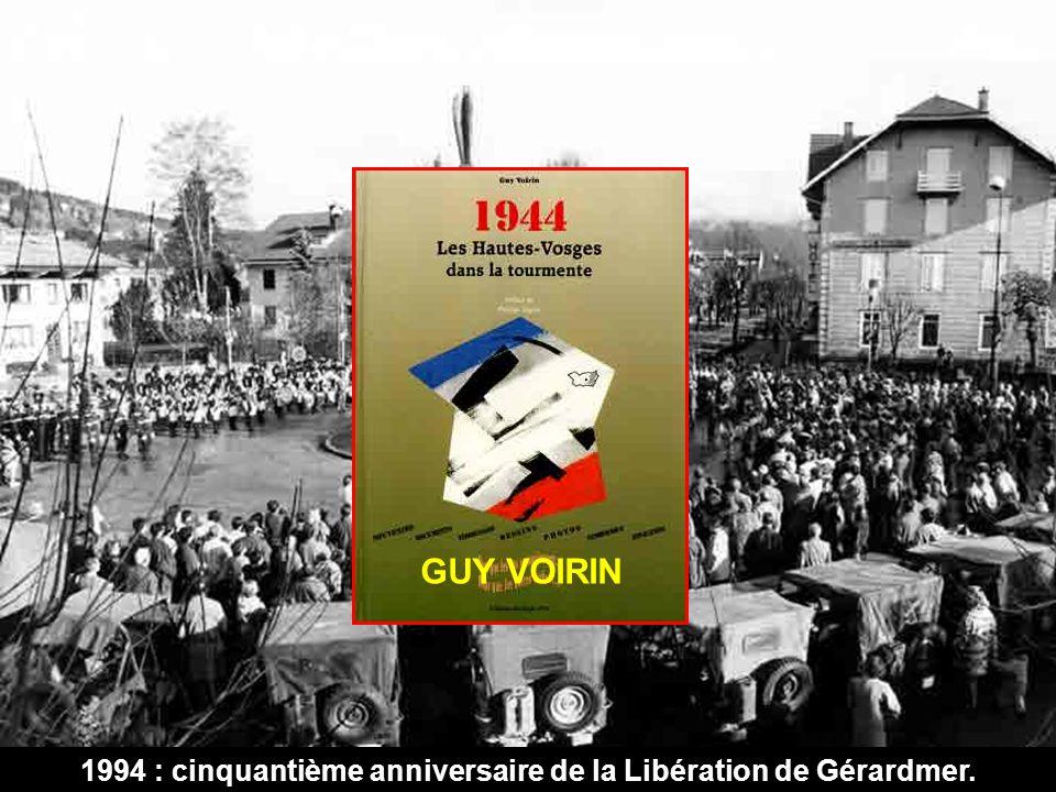 1994 : cinquantième anniversaire de la Libération de Gérardmer. GUY VOIRIN