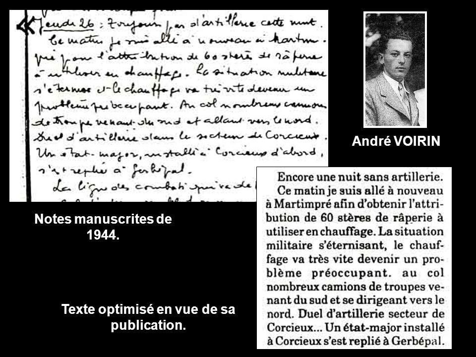 Notes manuscrites de 1944. Texte optimisé en vue de sa publication. André VOIRIN