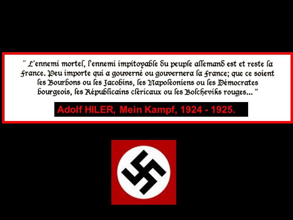Adolf HILER, Mein Kampf, 1924 - 1925.