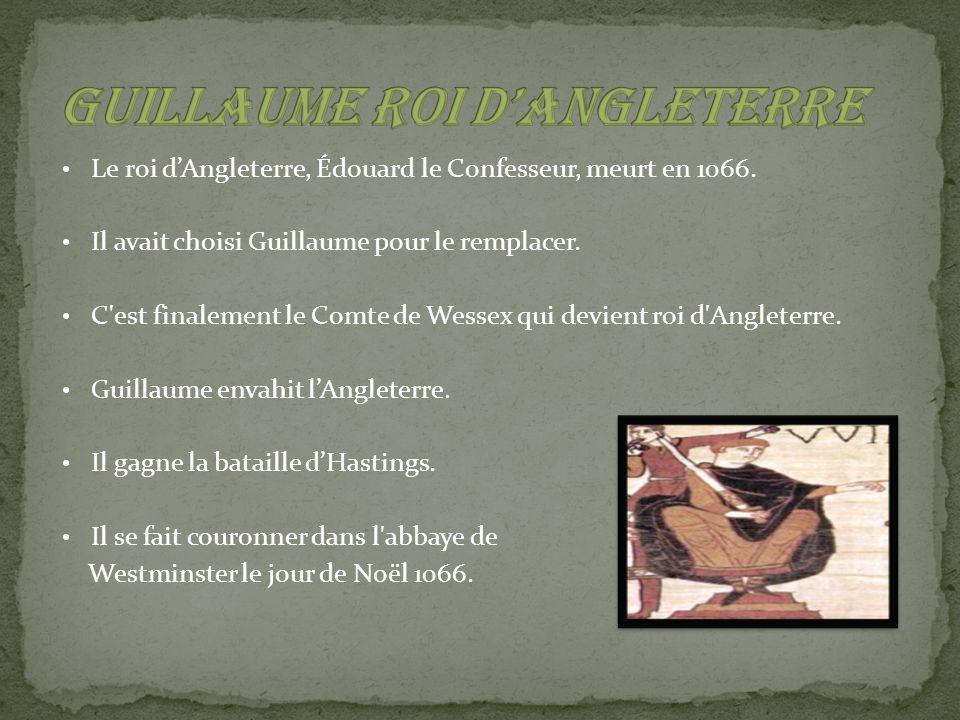 Guillaume était un roi important parce quil était un Français qui est devenu roi dAngleterre.
