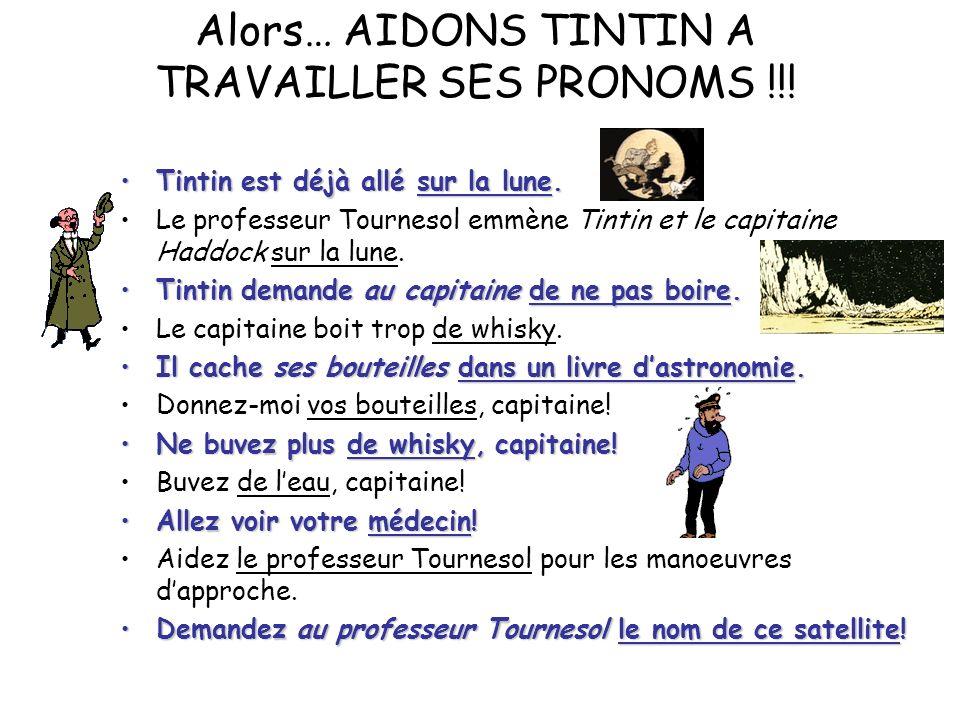 Tintin est déjà allé sur la lune.Tintin est déjà allé sur la lune. Le professeur Tournesol emmène Tintin et le capitaine Haddock sur la lune. Tintin d