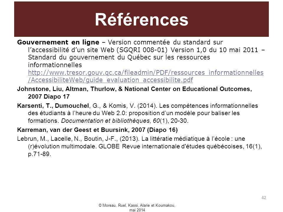 Gouvernement en ligne – Version commentée du standard sur laccessibilité dun site Web (SGQRI 008-01) Version 1,0 du 10 mai 2011 – Standard du gouverne