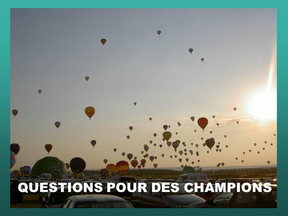 QUESTIONS POUR DES CHAMPIONS