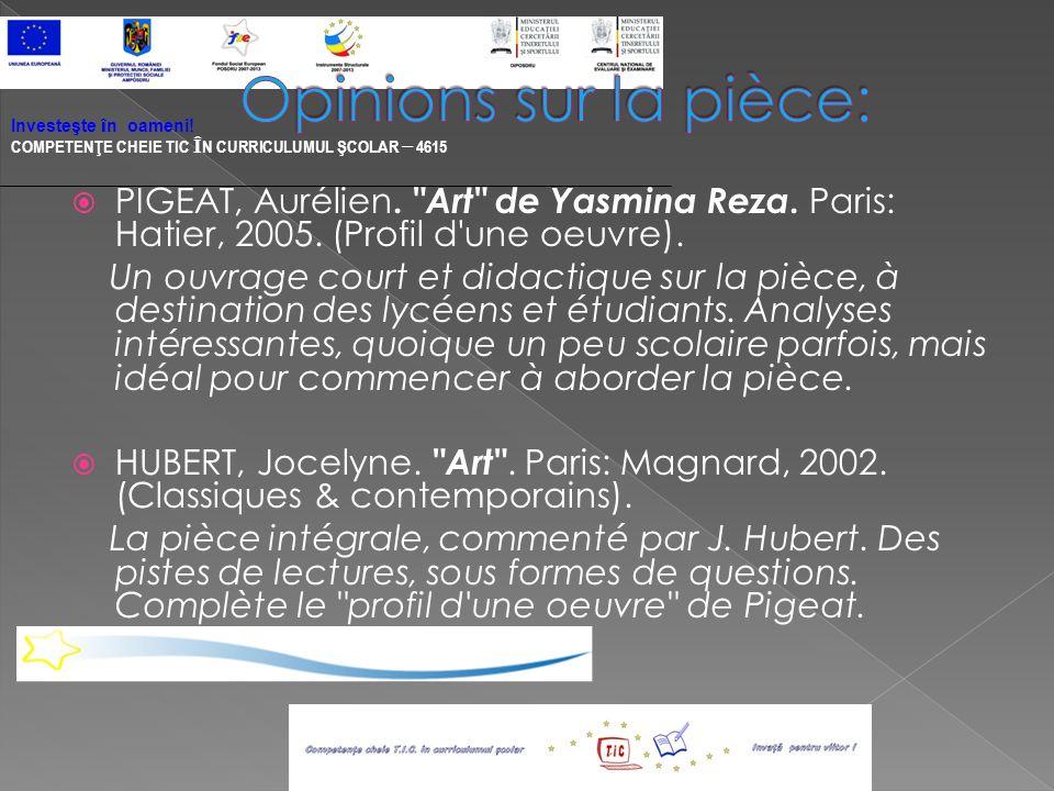 PIGEAT, Aurélien. Art de Yasmina Reza. Paris: Hatier, 2005.