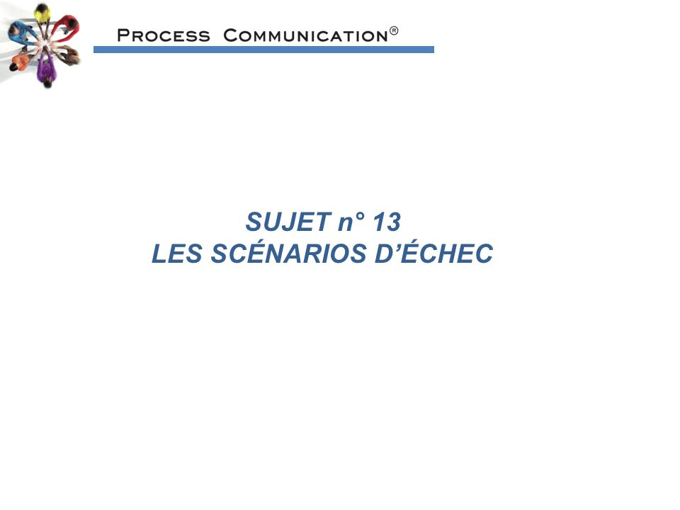 SUJET n° 13 LES SCÉNARIOS DÉCHEC