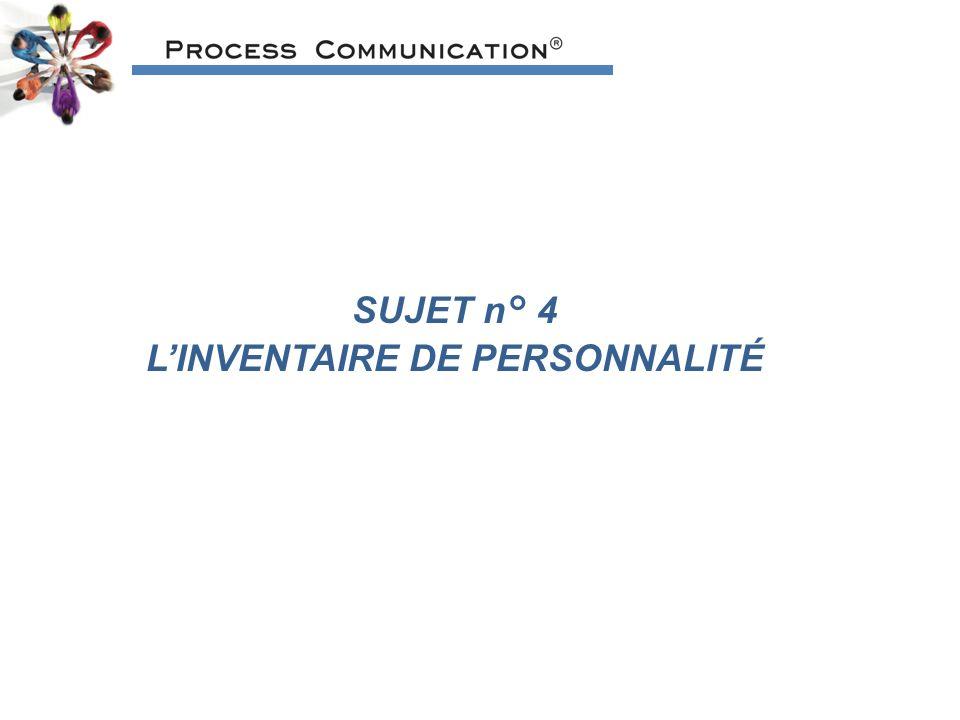 SUJET n° 4 LINVENTAIRE DE PERSONNALITÉ