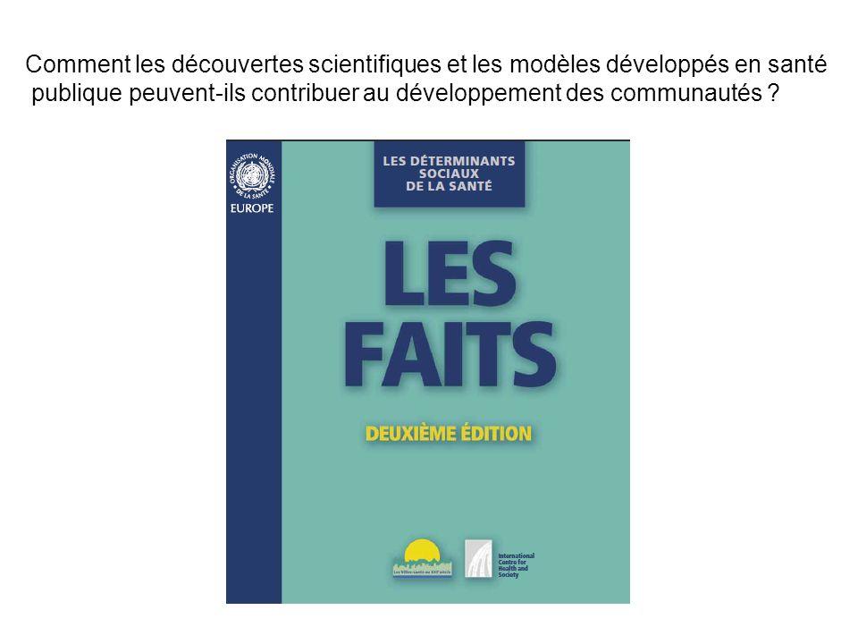 Comment les découvertes scientifiques et les modèles développés en santé publique peuvent-ils contribuer au développement des communautés ?