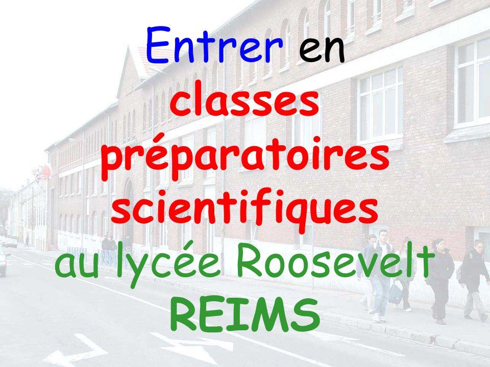 Entrer en classes préparatoires scientifiques au lycée Roosevelt REIMS