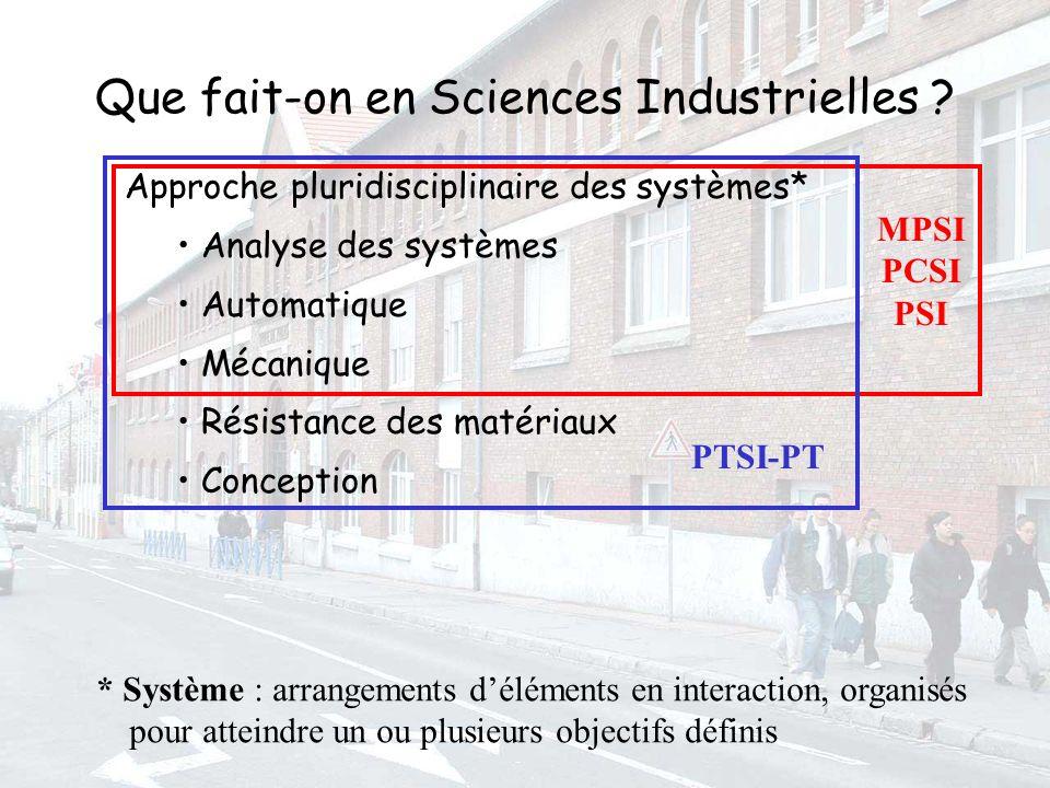 Que fait-on en Sciences Industrielles .