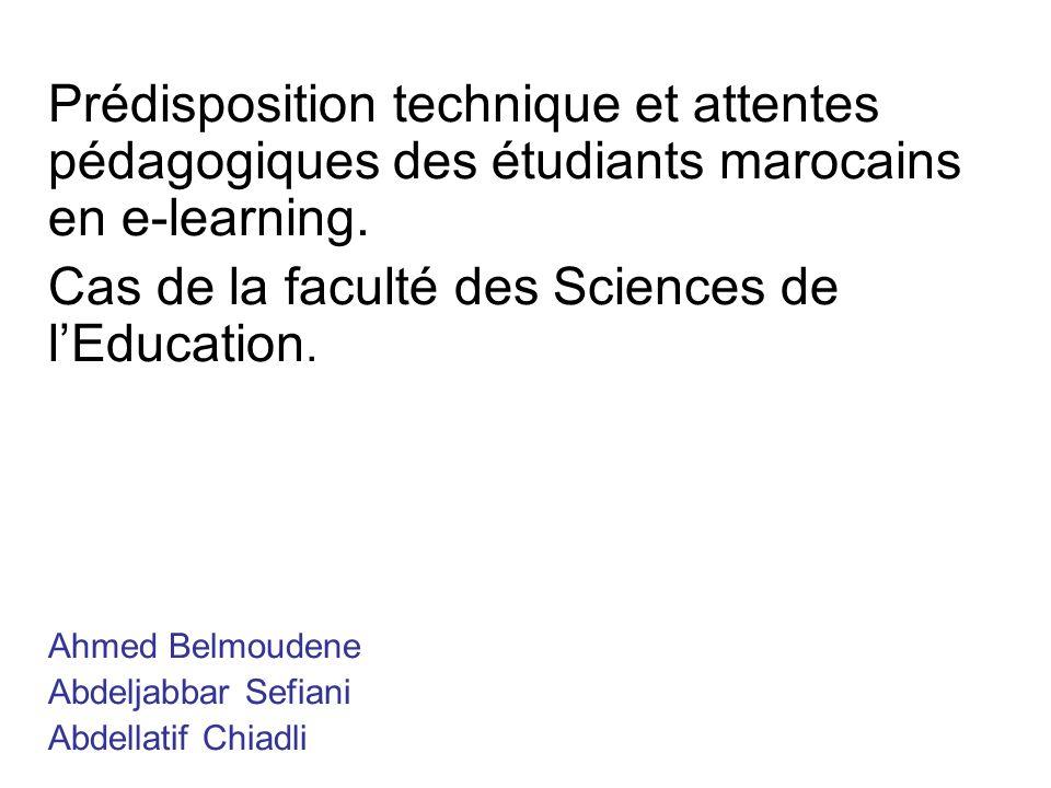 Prédisposition technique et attentes pédagogiques des étudiants marocains en e-learning.