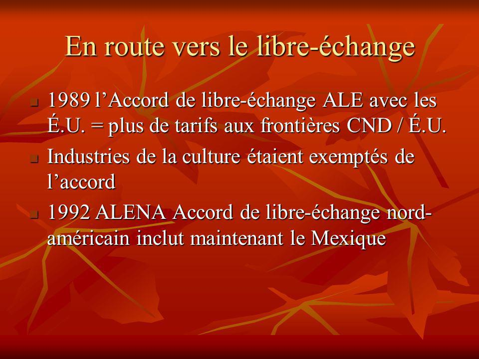 En route vers le libre-échange 1989 lAccord de libre-échange ALE avec les É.U.