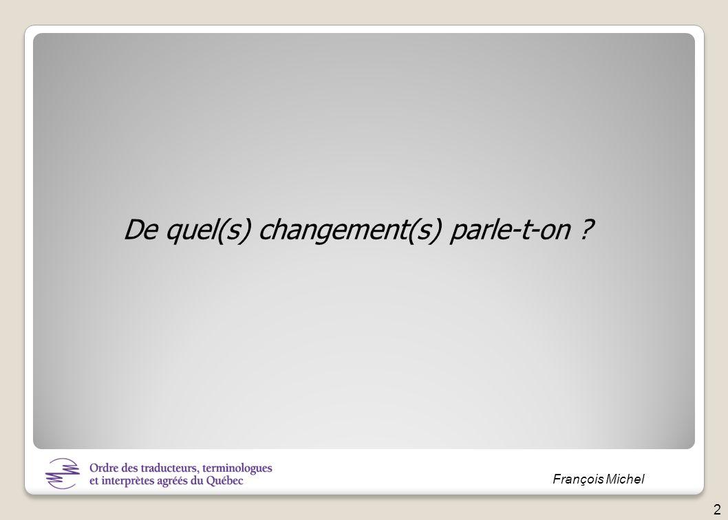 François Michel Le passage en force La manipulation La discussion Gérer le changement : stratégies possibles 23