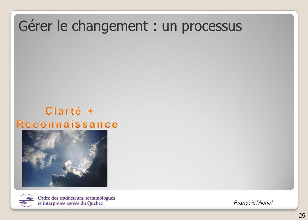 François Michel Gérer le changement : un processus 25