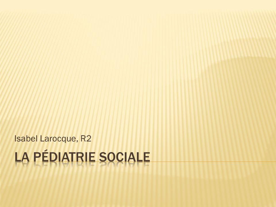 Définition Clientèle cible Objectifs Approche APCA Rôles du médecin Services offerts Les partenaires Une consultation en pédiatrie sociale