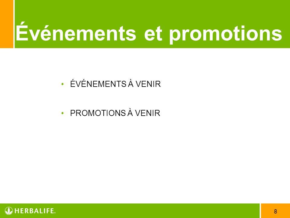 8 Événements et promotions ÉVÉNEMENTS À VENIR PROMOTIONS À VENIR