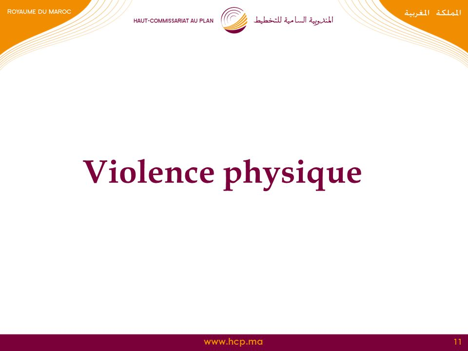 www.hcp.ma Violence physique 11