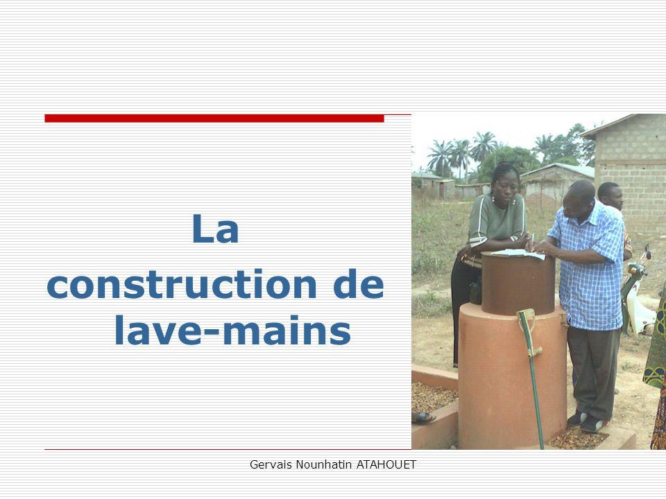Gervais Nounhatin ATAHOUET La construction de lave-mains