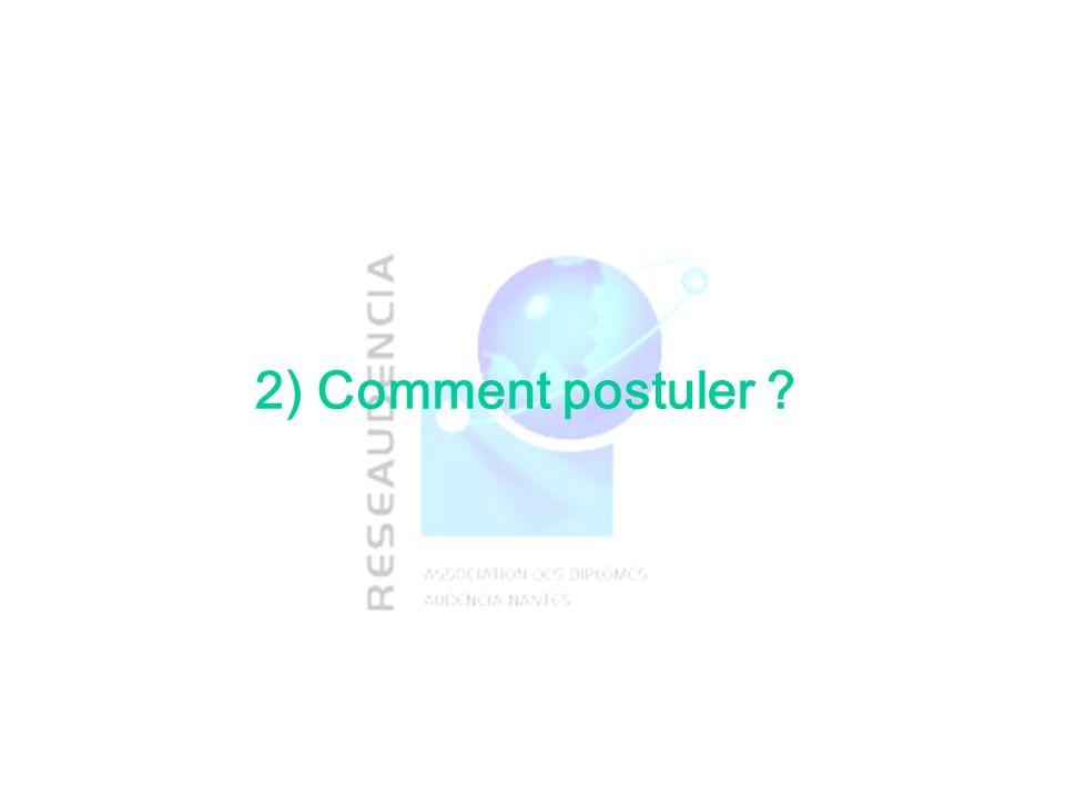 2) Comment postuler ?