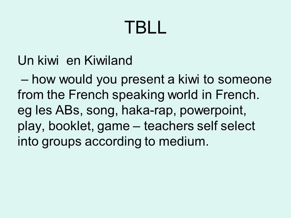TBLL Un kiwi en Kiwiland – how would you present a kiwi to someone from the French speaking world in French.