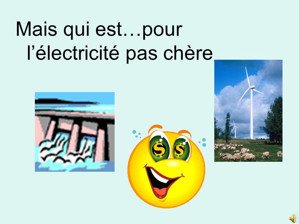 Mais qui est…pour lélectricité pas chère