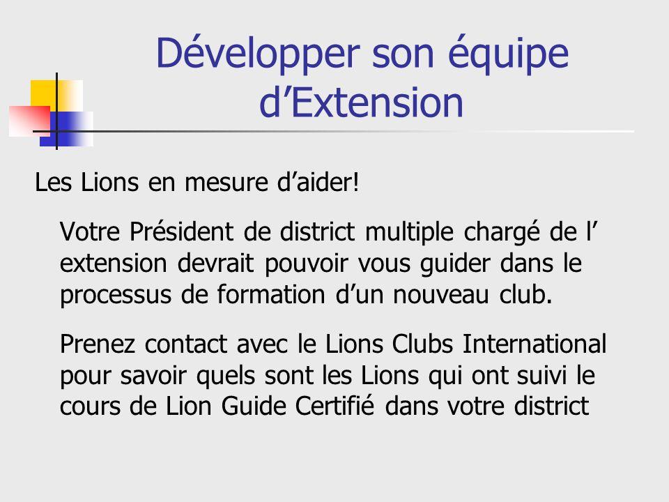 Développer son équipe dExtension Les Lions en mesure daider.