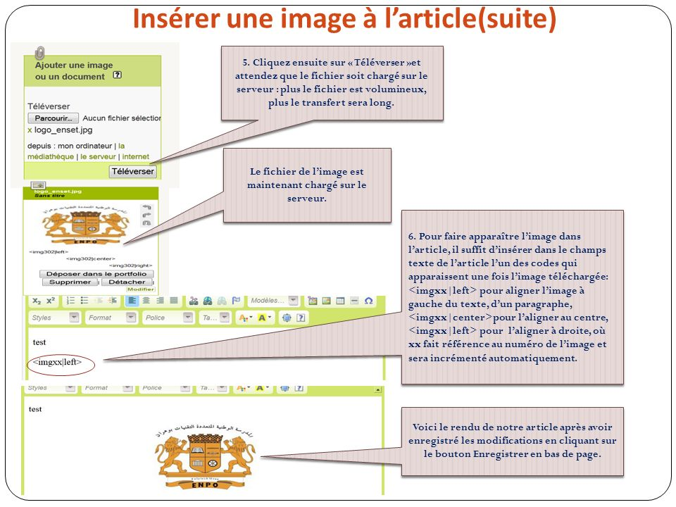 Insérer une image à larticle(suite) 5. Cliquez ensuite sur « Téléverser »et attendez que le fichier soit chargé sur le serveur : plus le fichier est v