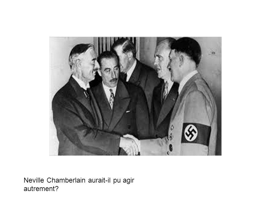 Neville Chamberlain aurait-il pu agir autrement?