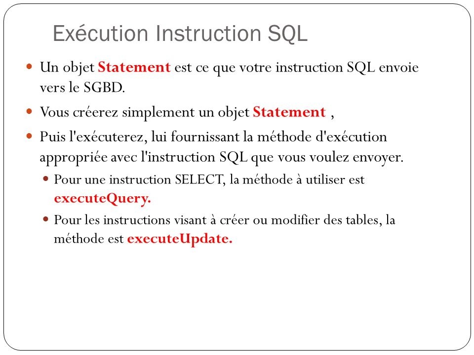 Les requêtes en JDBC Statement st = conn.createStatement(); ResultSet rs = st.executeQuery( SELECT Nom,Prenom,Age FROM personne + ORDER BY age ); while (rs.next()) { System.out.println( Nom : + rs.getString(1)); System.out.println( Prénom : + rs.getString(2)); System.out.println( Age : + rs.getString(3)); } rs.close(); // Fermeture st.close(); conn.close();