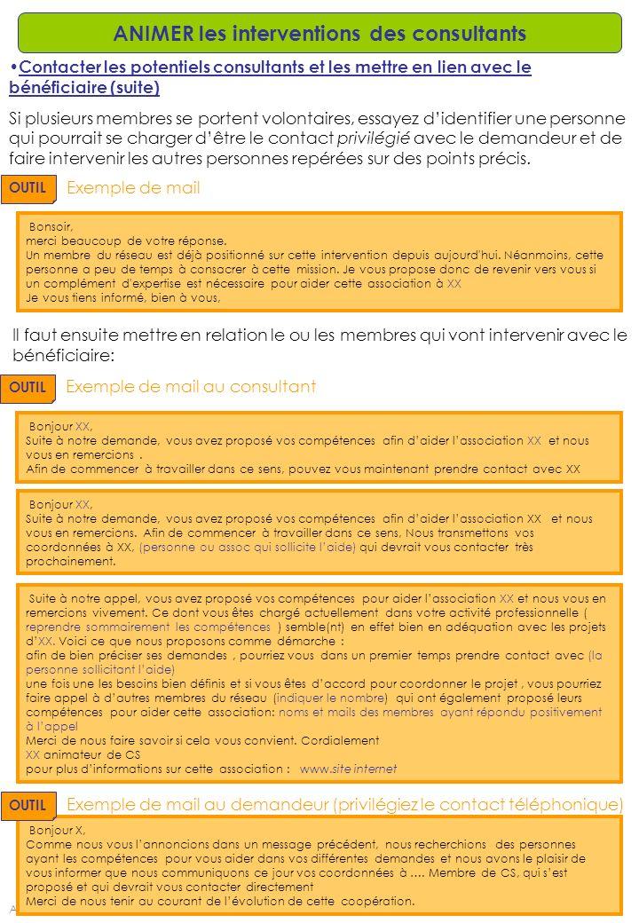AD – Créé le: 13/11/2009 – Modifié le: /15 ANIMER les interventions des consultants Contacter les potentiels consultants et les mettre en lien avec le