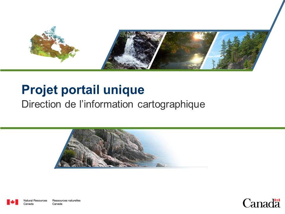 Projet portail unique Direction de linformation cartographique