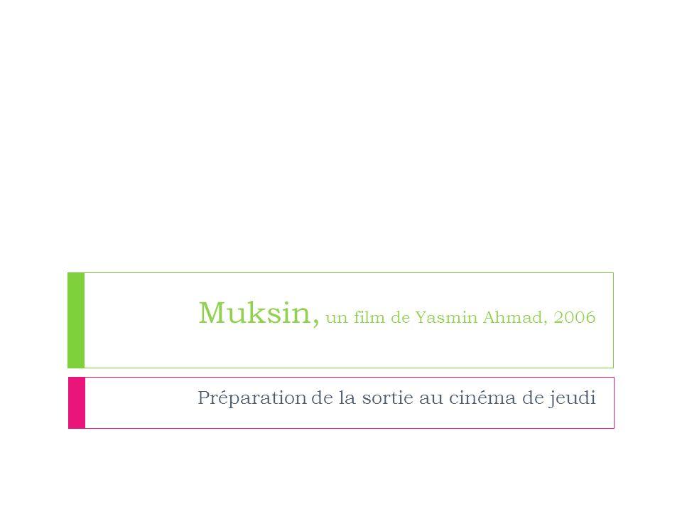 Muksin, un film de Yasmin Ahmad, 2006 Préparation de la sortie au cinéma de jeudi