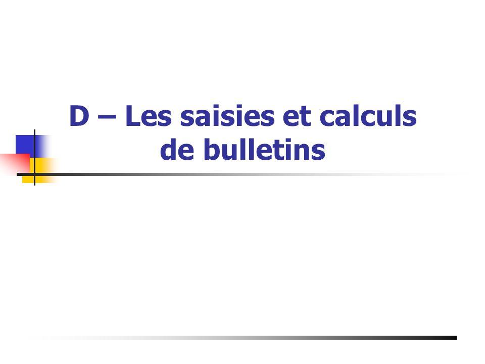 D – Les saisies et calculs de bulletins Présentation du 19 Mai 2003 à Bourg de Péage