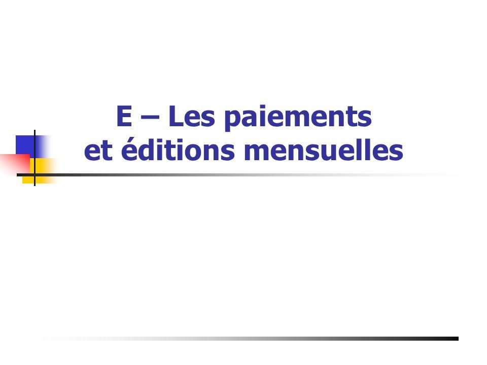 E – Les paiements et éditions mensuelles Présentation du 19 Mai 2003 à Bourg de Péage