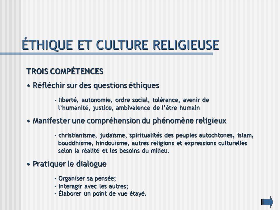 ÉTHIQUE ET CULTURE RELIGIEUSE TROIS COMPÉTENCES Réfléchir sur des questions éthiques Réfléchir sur des questions éthiques - liberté, autonomie, ordre
