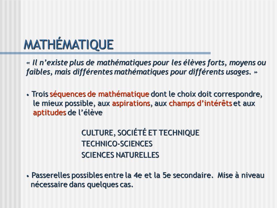 MATHÉMATIQUE « Il nexiste plus de mathématiques pour les élèves forts, moyens ou faibles, mais différentes mathématiques pour différents usages. » Tro