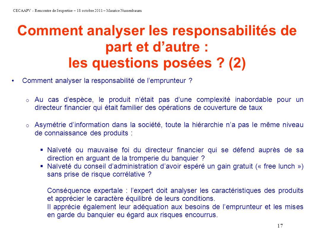 CECAAPV - Rencontre de l'expertise – 18 octobre 2011 – Maurice Nussenbaum Comment analyser les responsabilités de part et dautre : les questions posée