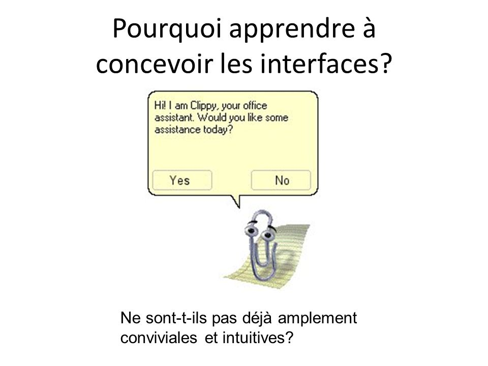 Pourquoi apprendre à concevoir les interfaces.