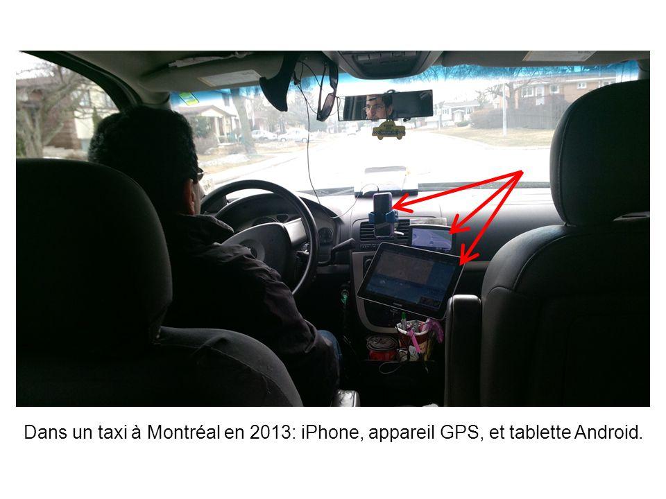 Dans un taxi à Montréal en 2013: iPhone, appareil GPS, et tablette Android.