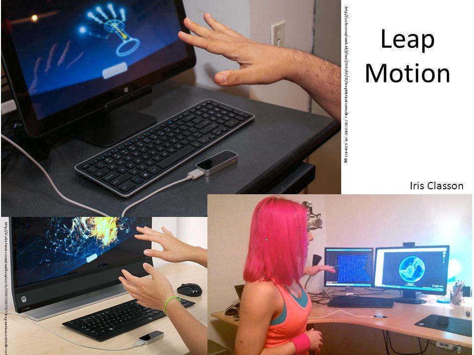 Leap Motion Iris Classon http://i.i.cbsi.com/cnwk.1d/i/tim2/2013/07/18/LeapMotionController_35823002_09_620x433.jpg http://i2.cdn.turner.com/cnn/dam/assets/130722023535-leap-motion-controller-setup-story-top.jpg