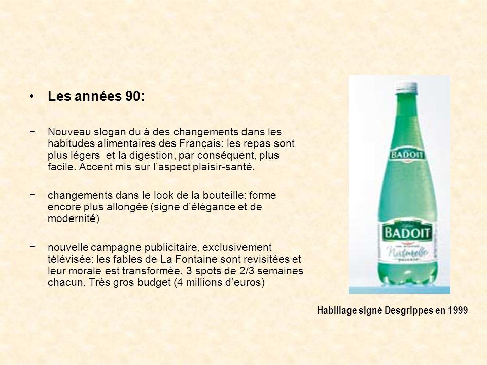 Les années 90: Nouveau slogan du à des changements dans les habitudes alimentaires des Français: les repas sont plus légers et la digestion, par consé