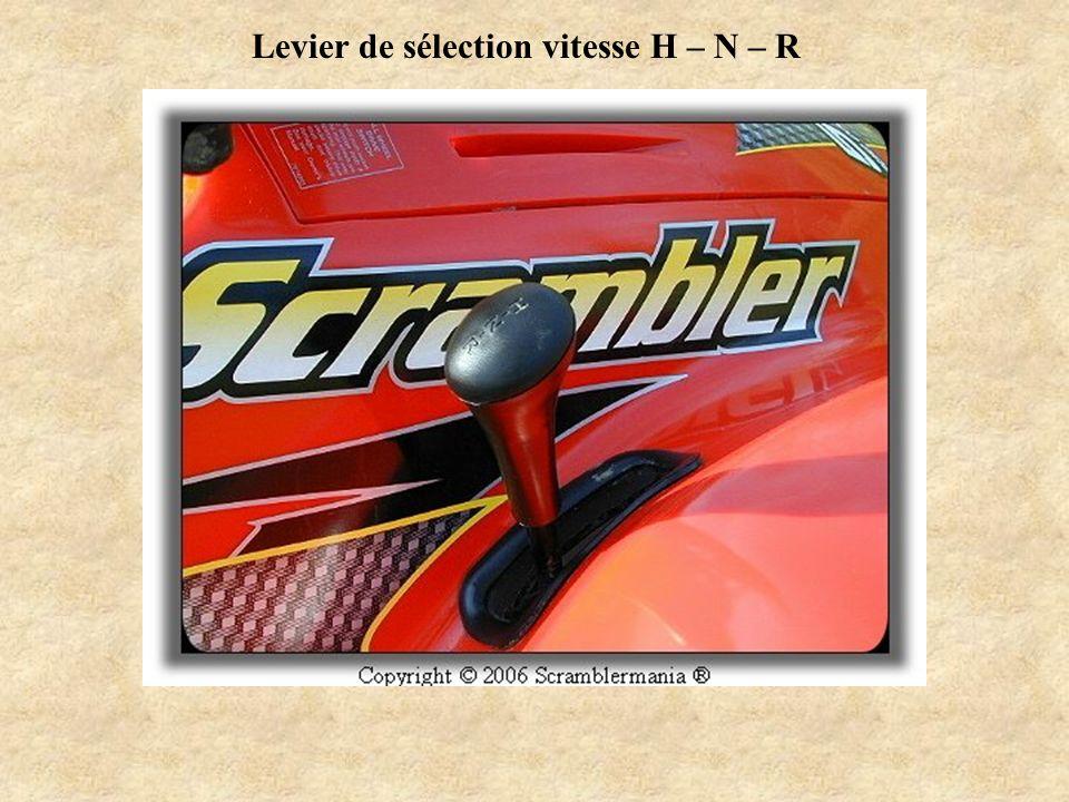 Levier de sélection vitesse H – N – R