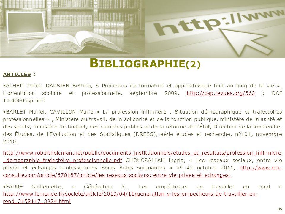 B IBLIOGRAPHIE (2) ARTICLES : ALHEIT Peter, DAUSIEN Bettina, « Processus de formation et apprentissage tout au long de la vie », Lorientation scolaire