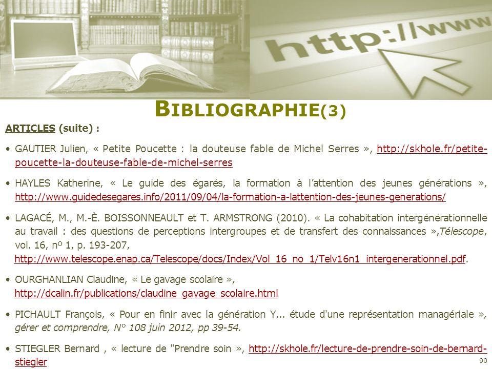 B IBLIOGRAPHIE (3) ARTICLES (suite) : GAUTIER Julien, « Petite Poucette : la douteuse fable de Michel Serres », http://skhole.fr/petite- poucette-la-d