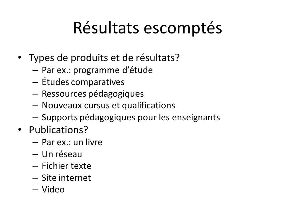 Résultats escomptés Types de produits et de résultats.