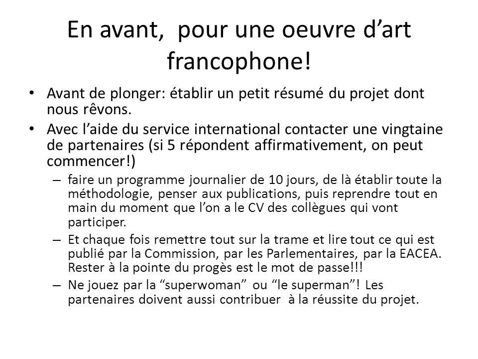 En avant, pour une oeuvre dart francophone.