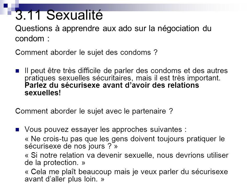 3.11 Sexualité Questions à apprendre aux ado sur la négociation du condom : Comment aborder le sujet des condoms .