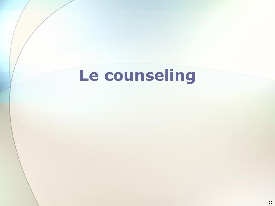 22 Le counseling