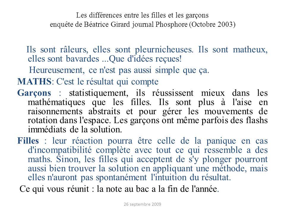Les différences entre les filles et les garçons enquête de Béatrice Girard journal Phosphore (Octobre 2003) Ils sont râleurs, elles sont pleurnicheuse