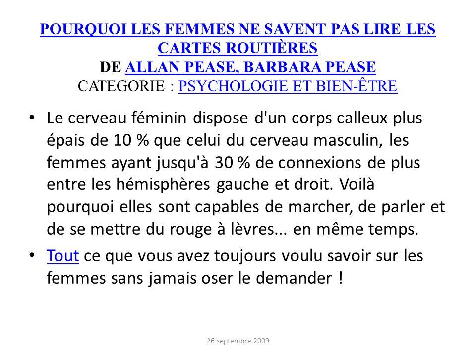 POURQUOI LES FEMMES NE SAVENT PAS LIRE LES CARTES ROUTIÈRES POURQUOI LES FEMMES NE SAVENT PAS LIRE LES CARTES ROUTIÈRES DE ALLAN PEASE, BARBARA PEASE